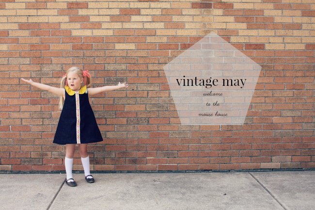 vintage may || welcome to the mouse house